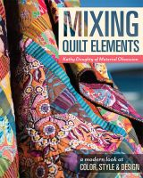 Kathy Doughty Mixing Quilt Element
